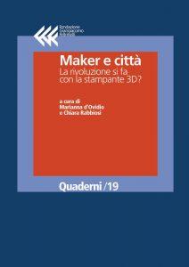 Maker e città. La rivoluzione si fa con la stampante 3D?
